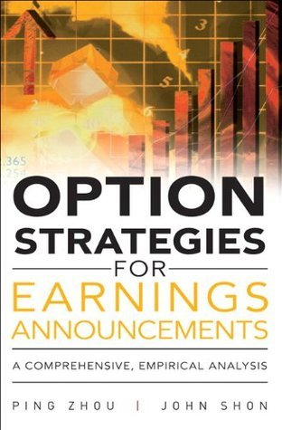 Option Strategies for Earnings - Zhou  Ping