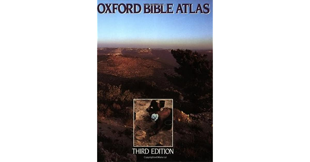 Oxford Bible Atlas Fourth Edition Adrian Curtis