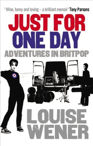 Just For One Day by Louise Wener