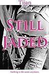 Still Jaded (Jaded, #2)