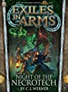 Night of the Necrotech (Exiles in Arms #2)