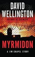 Myrmidon (Jim Chapel, #1.6)