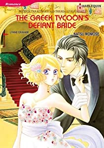 The Greek Tycoon's Defiant Bride (The Rich, the Ruthless and the Really Handsome #2)