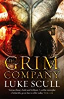 The Grim Company (Grim Company, #1)