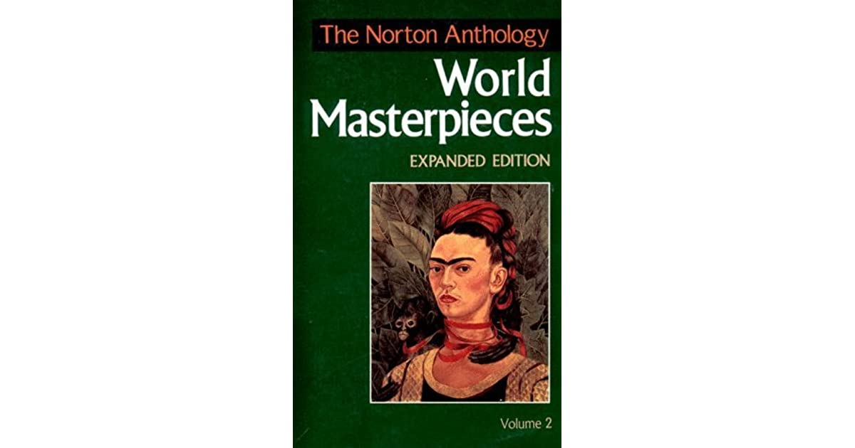 The Norton Anthology of World Masterpieces Vol. 2 (1992, Hardcover)