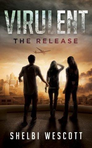 The Release (Virulent, #1)