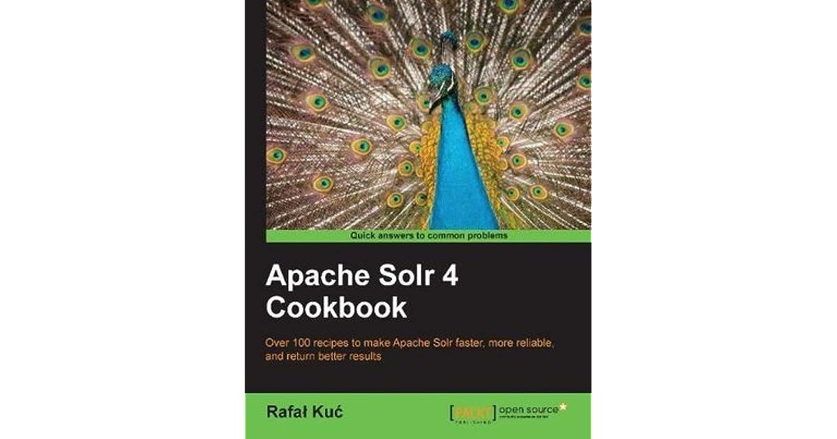 Download apache solr 4 cookbook softarchive.