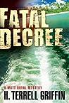 Fatal Decree (Matt Royal Mystery #7)