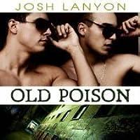 Old Poison (Dangerous Ground, #2)