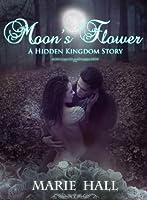 Moon's Flower (Kingdom, #6)