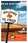 Welcome to Fred (The Fred Books, #1)