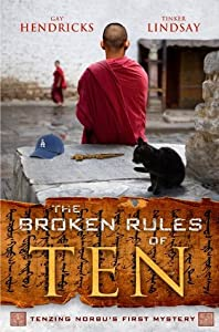 The Broken Rules of Ten: Tenzing Norbu's First Mystery