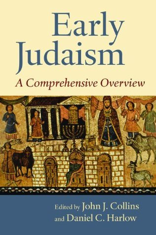 Early Judaism- A Comprehensive Overview