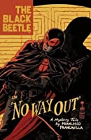The Black Beetle, Vol. 1: No Way Out