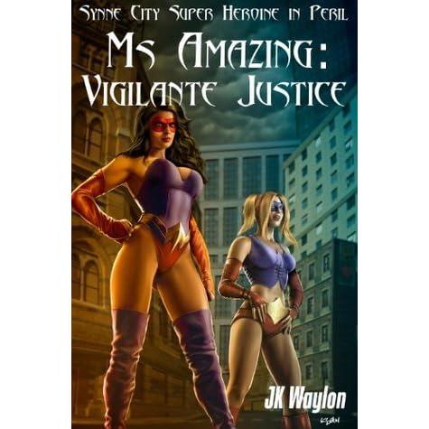 Vigilante justice expository essays