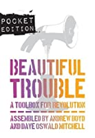 Beautiful Trouble: Pocket Edition