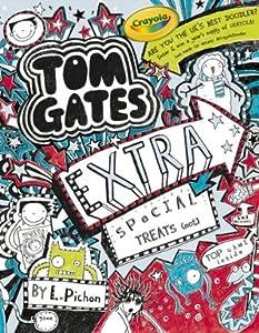 Tom Gates: Extra Special Treats ( . . . not) (Tom Gates, #6)