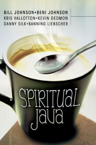 Spiritual Java - Bill Johnson