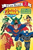 Justice League Classic: Meet the Justice League (I Can Read Book 2)