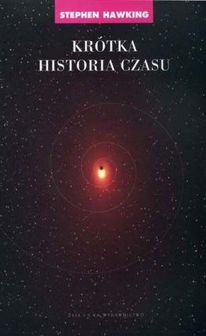 Krótka historia czasu by Stephen Hawking