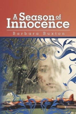 A Season of Innocence: HIstorical Fiction of Jim Crow days