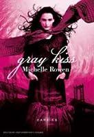 Gray Kiss (Nightwatchers, #2)