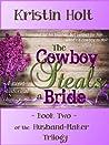 The Cowboy Steals a Bride