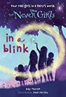In a Blink (Disney: The Never Girls, #1)
