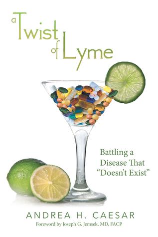 A Twist of Lyme- Battling a Dis
