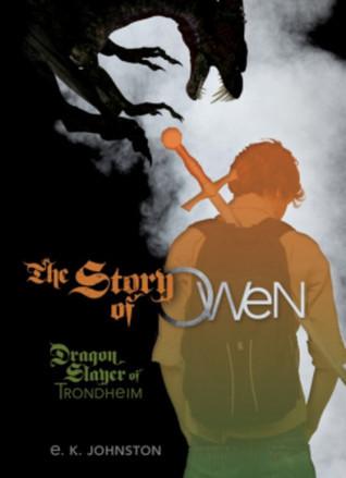 Dragon Slayer of Trondheim (The Story of Owen, #1)