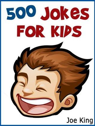 500 Jokes for Kids! Joke Books for Kids