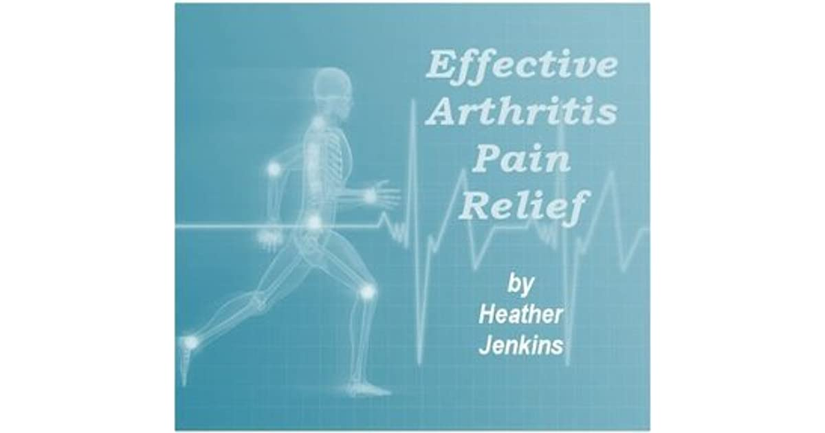 easing the pain of arthritis naturally everything you need to know to combat arthritis safely and effectively
