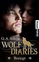 Besiegt (Wolf Diaries, #2)