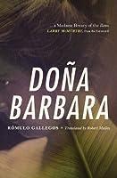 Doña Barbara: A Novel