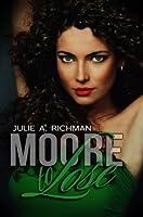 Moore to Lose (Needing Moore, #2)
