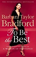 To Be the Best (Emma Harte Series)