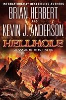 Hellhole Awakening (The Hellhole Trilogy)