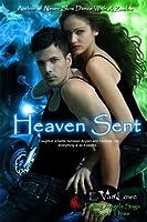 Heaven Sent (Falling Angels Saga)