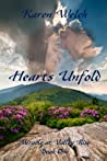 Hearts Unfold (Miracle at Valley Rise, #1)