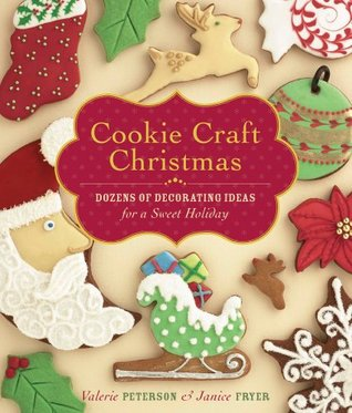 Cookie Craft Christmas by Valerie  Peterson