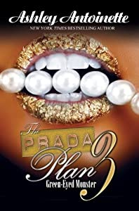 Green-Eyed Monster (The Prada Plan, #3)