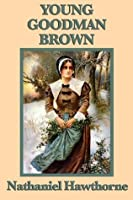 young goodman brown dream or reality