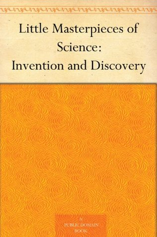 Little Masterpieces of Science: Invention and Discovery