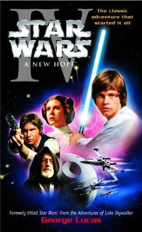 A New Hope Star Wars Novelizations 4 By Alan Dean Foster