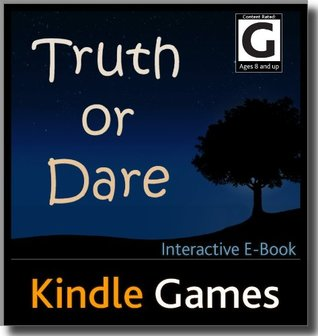 Truth or Dare E-Book Games (Rated: G) Free Download Available Worldwide (E-Book Game with Currently Over 100 Questions) (WiFi/3G NOT required, Interactive eBook Content)