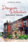 Designer Detective (A Fiona Marlowe Mystery)