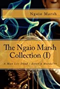 The Ngaio Marsh Collection (I) - A Man Lay Dead / Enter a Murderer