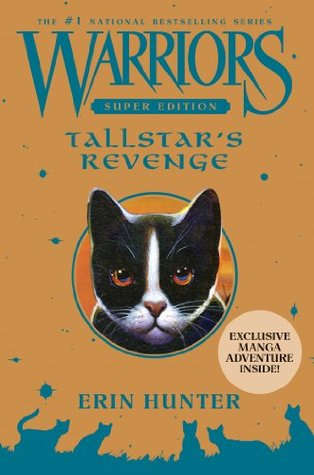 Tallstar S Revenge Warriors Super Edition 6 By Erin Hunter