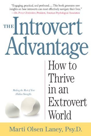 the introvert advantage how to thrive in an extrovert world by