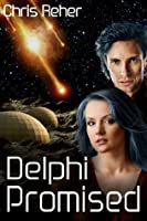 Delphi Promised (The Targon Tales, #4)